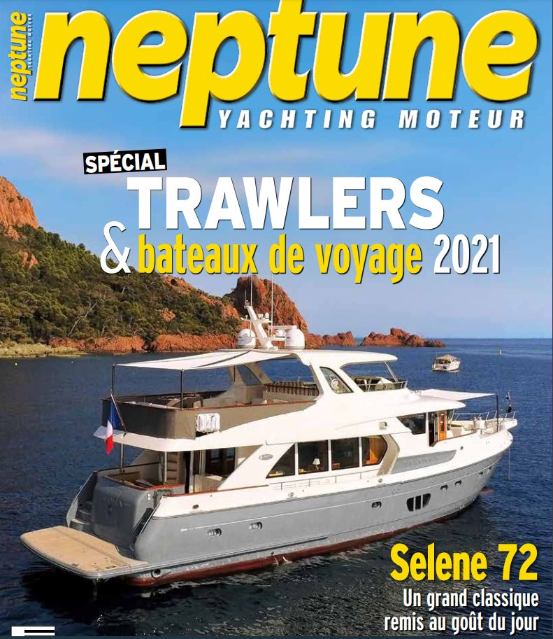 Magazine Neptune Mars 2021 Trawlers Selene 72 Ocean Explorer - Trawlers Yachting